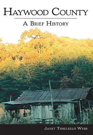 Haywood County: A Brief History