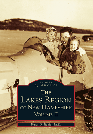 The Lakes Region of New Hampshire Volume II