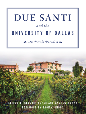 Due Santi and the University of Dallas