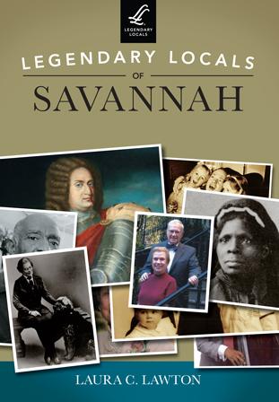 Legendary Locals of Savannah