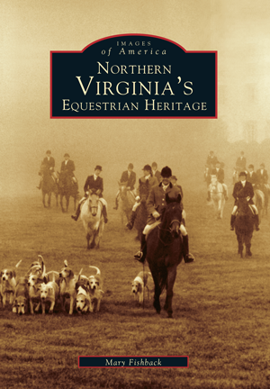 Northern Virginia's Equestrian Heritage