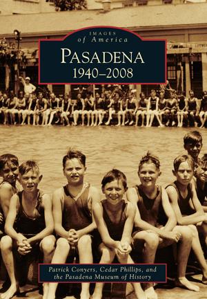 Pasadena: 1940-2008