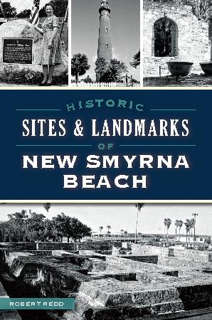 Historic Sites & Landmarks of New Smyrna Beach
