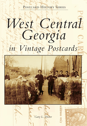 West Central Georgia in Vintage Postcards