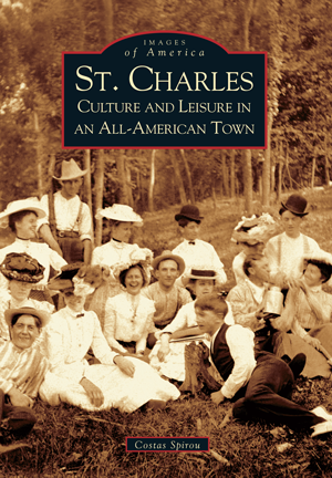 St. Charles: Culture and Leisure in an All-American Town
