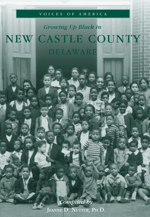 Growing up Black in New Castle County, Delaware