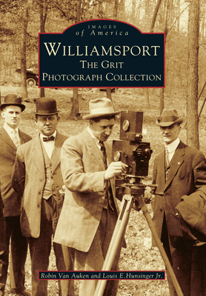 Williamsport: The Grit Photograph Collection