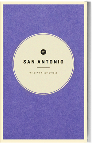 Wildsam Field Guides  San Antonio