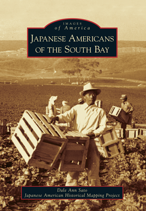 Japanese Americans of the South Bay