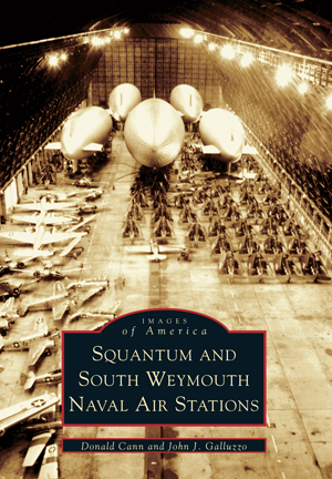 Squantum and South Weymouth Naval Air Stations