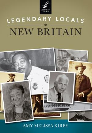 Legendary Locals of New Britain
