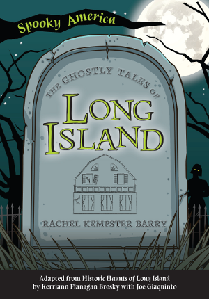 The Ghostly Tales of Long Island