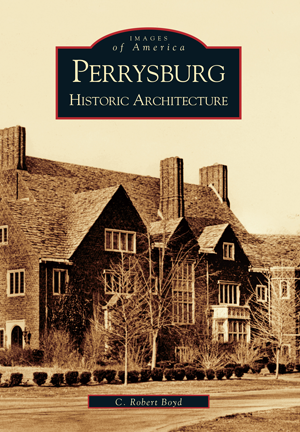 Perrysburg: Historic Architecture