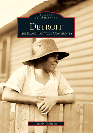 Detroit: The Black Bottom Community