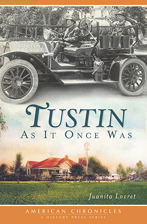 Tustin: As It Once Was