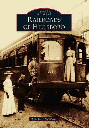 Railroads of Hillsboro