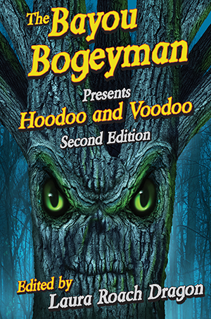 Bayou Bogeyman Presents Hoodoo and Voodoo, The