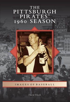 The Pittsburgh Pirates' 1960 Season