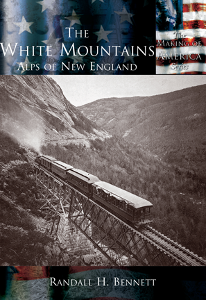 The White Mountains: The Alps of New England
