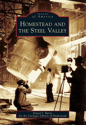 Homestead and the Steel Valley