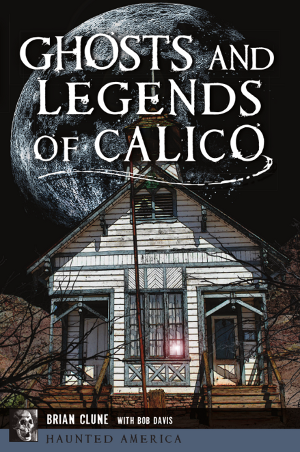 Ghosts and Legends of Calico
