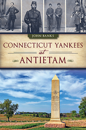 Connecticut Yankees at Antietam