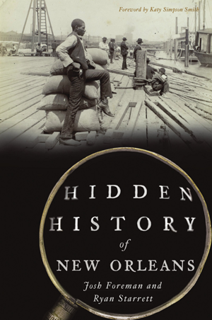 Hidden History of New Orleans