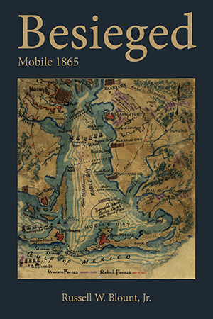 Besieged: Mobile 1865