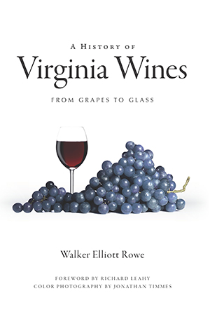 A History of Virginia Wines