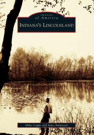 Indiana's Lincolnland