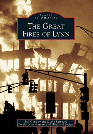 The Great Fires of Lynn