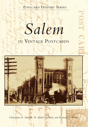 Salem in Vintage Postcards