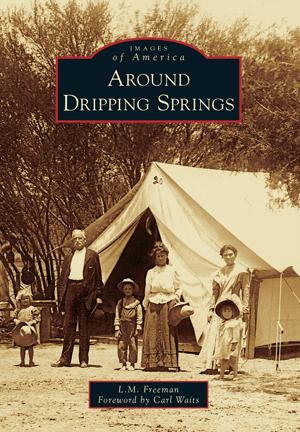 Around Dripping Springs