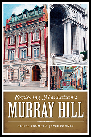 Exploring Manhattan's Murray Hill