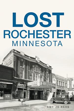 Lost Rochester, Minnesota