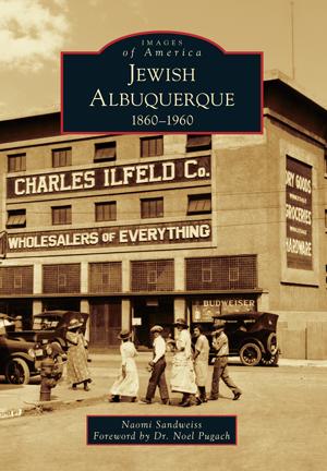Jewish Albuquerque: 1860-1960