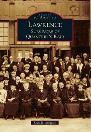 Lawrence: Survivors of Quantrill's Raid
