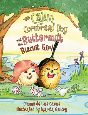 The Cajun Cornbread Boy and the Buttermilk Biscuit Girl
