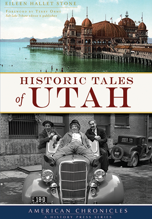 Historic Tales of Utah