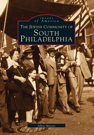 The Jewish Community of South Philadelphia