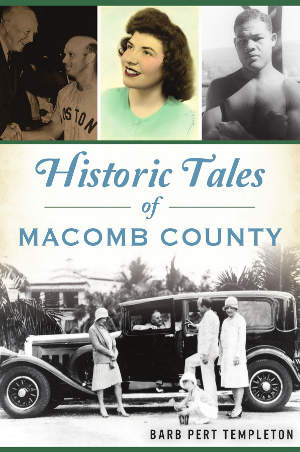 Historic Tales of Macomb County