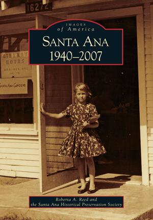 Santa Ana 1940-2007
