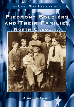 Piedmont Soldiers and their Families: North Carolina