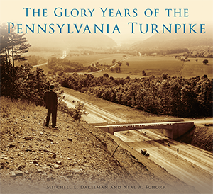 The Glory Years of the Pennsylvania Turnpike