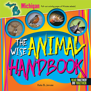 The Wise Animal Handbook Michigan
