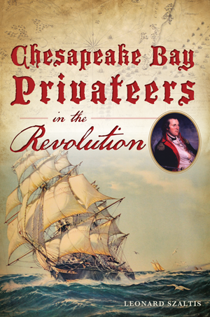 Chesapeake Bay Privateers in the Revolution