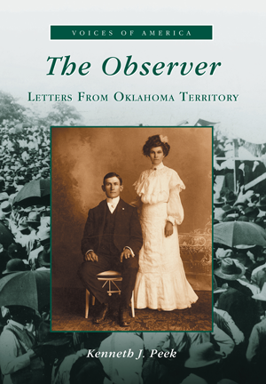 The Observer: Letters from Oklahoma Territory
