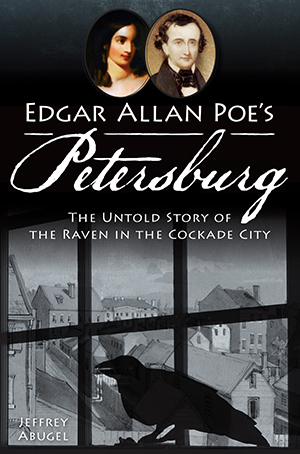 Edgar Allan Poe's Petersburg