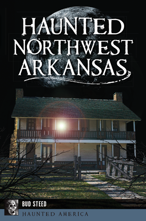 Haunted Northwest Arkansas