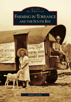 Farming in Torrance and the South Bay